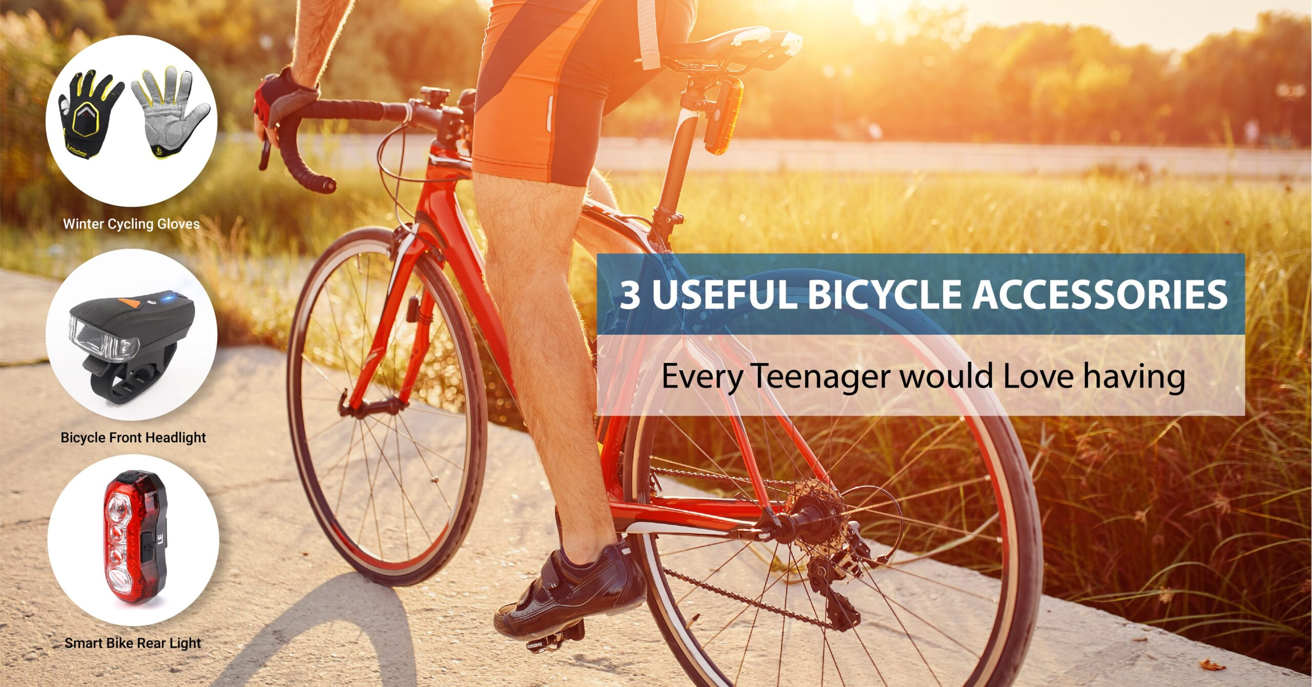 3 USEFUL BICYCLE ACCESSORIES EVERY TEENAGER WOULD LOVE HAVING